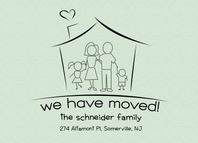 We've Moved Announcements , Family House Design